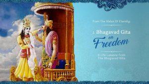 The Bhagavad Gita On Freedom – Part 2