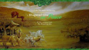 The Bhagavad Gita On Peace – Part 1