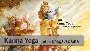 Karma Yoga Part 3: Path To Happiness