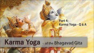 Karma Yoga Part 4: Q&a