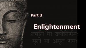 Yoga Spirituality Enlightenment & God – Part 3 Enlightenment
