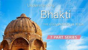 Understanding Bhakti – Intro