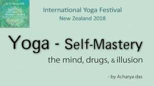 Yoga & Self Mastery – The Mind, Drugs, And Illusion