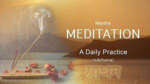 5. Mantra Meditation – A Daily Practice