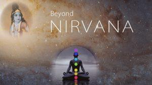 Beyond Nirvana