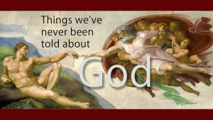Things We've Never Been Told About God