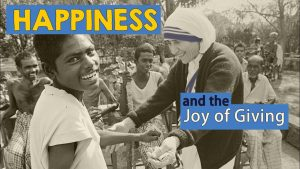 Happiness & The Joy Of Giving