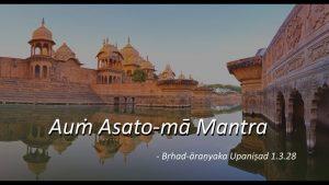 Auṁ Asato Mā Mantra