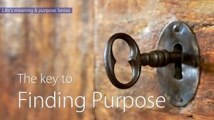 The Key To Finding Purpose