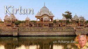 Kirtan Live – Haribol Nitai Gaur & Madana Mohana Murari