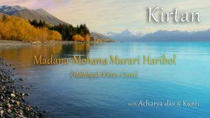 Kirtan Live – Madana Mohana Murari Haribol (hallelujah Cover)