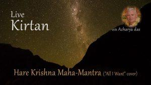 Kirtan Live – Maha Mantra (all I Want Cover)