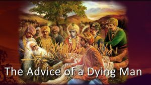 The Advice Of A Dying Man