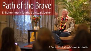Path Of The Brave – Enlightenment For The Spiritual Seeker