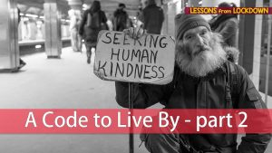 A Code To Live By – Part 2