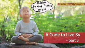 A Code To Live By – Part 3