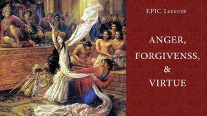 Anger Forgiveness & Virtue