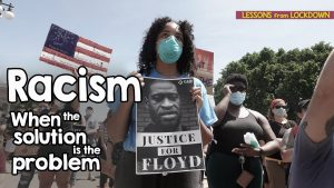 Racism – When The Solution Is The Problem