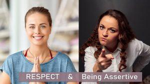 Respect & Being Assertive