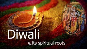 Diwali & Its Spiritual Roots