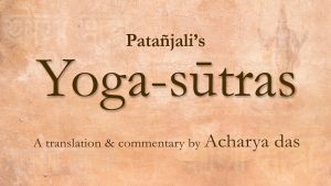 01 – Yoga Sutra Introduction